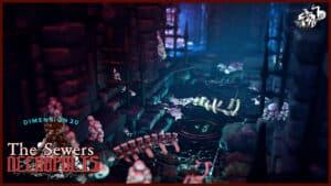 https://talestavern.com/wp-content/uploads/2021/10/Necropolis-The-Sewers-4.jpg